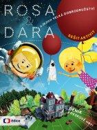Rosa a Dara ajejich velká dobrodružství
