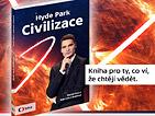 Hyde Park Civilizace – Kniha pro ty, co ví, že chtějí vědět