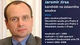 Jaromír Jirsa ústavním soudcem?