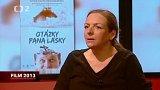 Režisérka Dagmar Smržová o dokumentu Otázky pana Lásky
