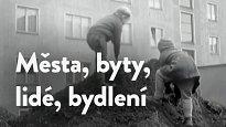 Města, byty, lidé, bydlení