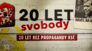 20 let svobody-20 let bez propagandy KSČ