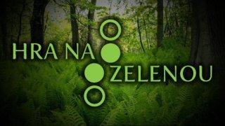 Hra na zelenou