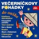 Ve�ern��kovy poh�dky do ou�ka
