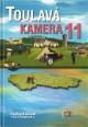 Toulav� kamera 11