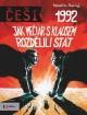 �e�i 1992: Jak Me�iar s Klausem rozd�lili st�t
