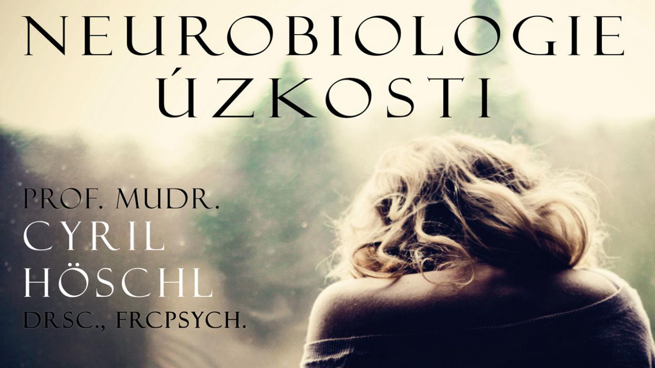 Univerzita Karlova on-line: Neurobioloige úzkosti