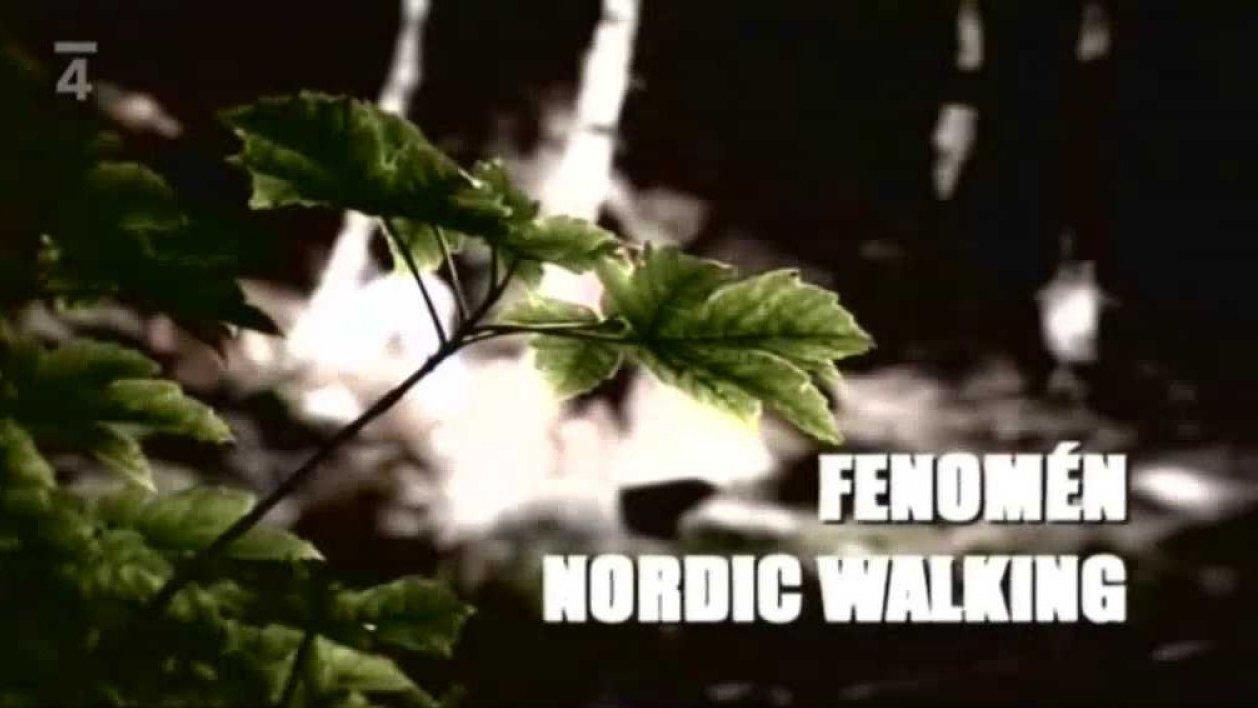 Fenomén Nordic Walking