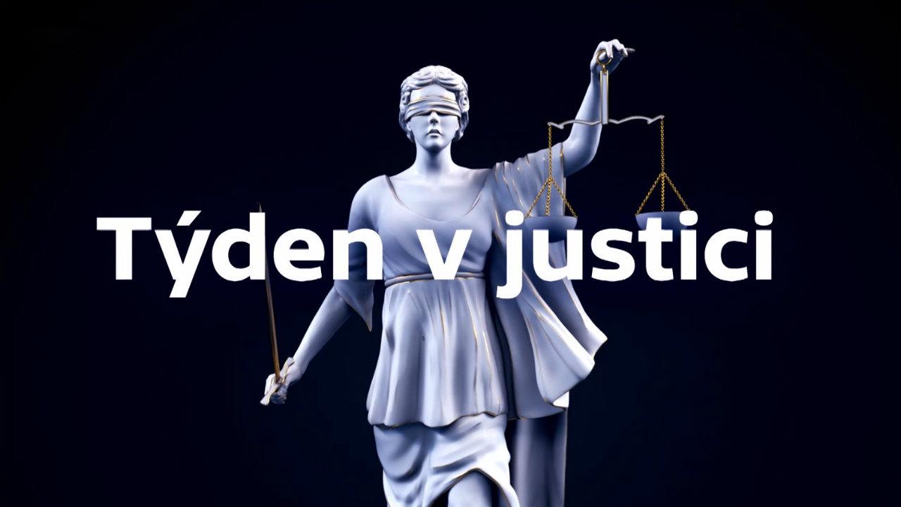 Týden v justici